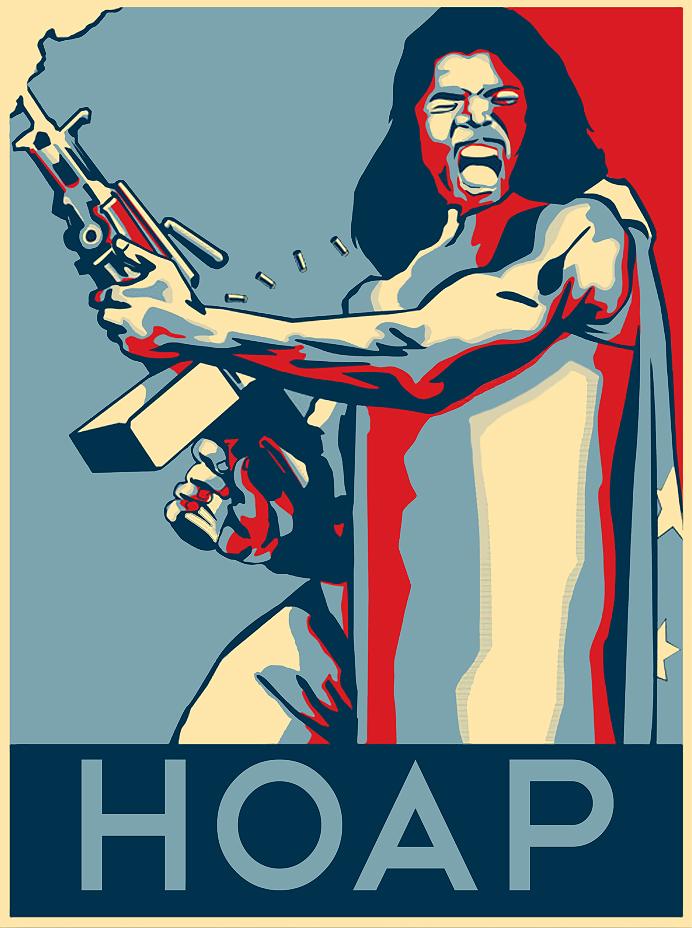 President Camacho HOAP HOPE Poster Idiocracy